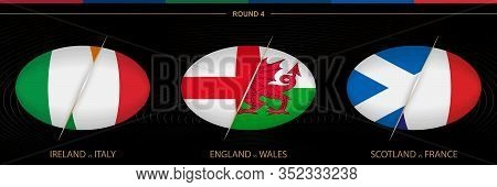Rugby Tournament Round 4, Three Matches. Ball Shaped Rugby Icon On Black Background. Vector Template