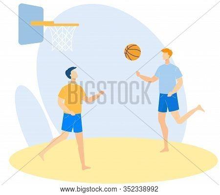 Informative Poster Basketball On Beach Cartoon. Vector Illustration. Guys Training In Game Basketbal