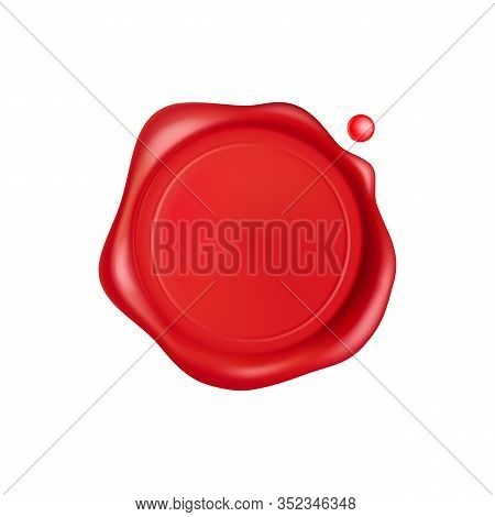 Wax Seal. Red Stamp Wax Seal With Drops Isolated On White Background. Realistic Guaranteed Red Stamp