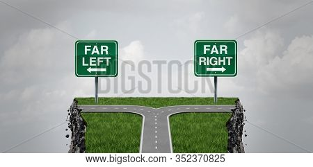Extremism And Extreme Political Ideology Or Far Right And Radical Left Social Risk And Society Dange