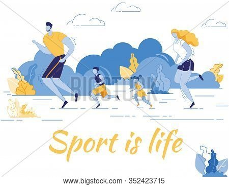 Sport Is Life Banner. Happy Family Engaged Sports Activity. Mother, Father And Kids Exercising, Runn