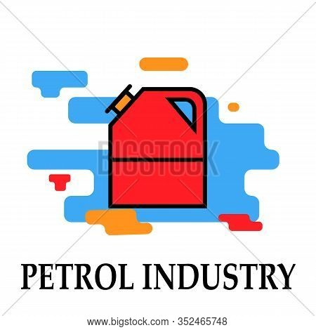 Canister Icon Symbol Oil And Petrol Industry Modern Bright Color.fuel, Diesel, Petrol, Gas.liquid Fo