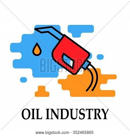 Oil And Petrol Industry Gas Station Icon Modern Bright Color.fuel, Diesel, Petrol, Gas.liquid For Po