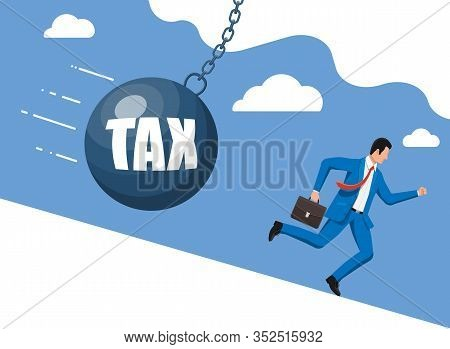 Businessman Running Away From Huge Tax Pendulum. Business Man With Briefcase And Wrecking Ball. Tax,