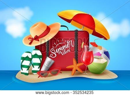 Summer Vector Banner Design. Summer Vibes Text With Realistic Beach Elements Like Luggage, Umbrella,