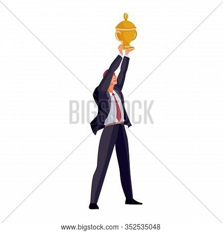 Businessman Holds On His Arms Outstretched A Golden Victory Cup Over His Head, Glee, Success, Isolat