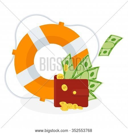 Money In Wallet In Lifebuoy. Dollars In Ring Buoy. Rescue Of Money. Insurance Policy. Contingency Bu