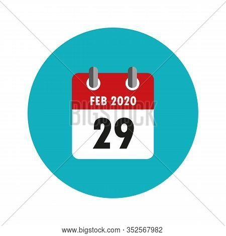 29 February 2020 In The Leap Year Calendar Vector Illustration Eps10