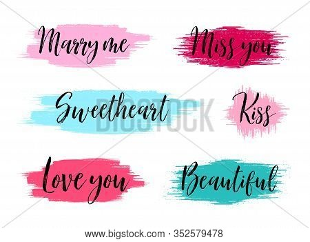 Brush Stroke Boxes. Creative Banners With Text. Marry Me, Love You And Kiss Phrases. Hand Drawn Pain