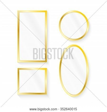 Realistic Mirrors Set. Reflective Mirror Surface In Golden Frame, Mirroring Glass Vector Illustratio