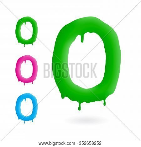 Letter O Logo. Green, Blue And Pink Character With Drips. Dripping Liquid Symbol. Isolated Vector.
