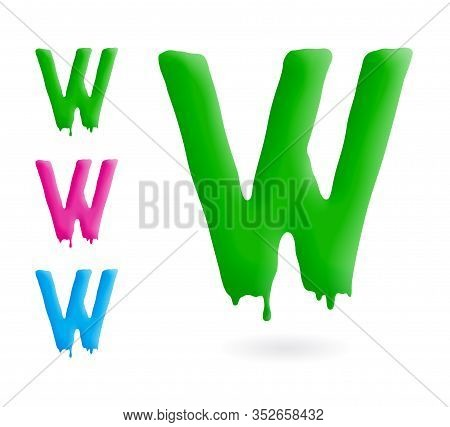Letter W Logo. Green, Blue And Pink Character With Drips. Dripping Liquid Symbol. Isolated Vector.