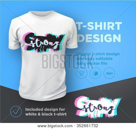 Stay Strong. Quote Typographical Print Design Template For T-shirt