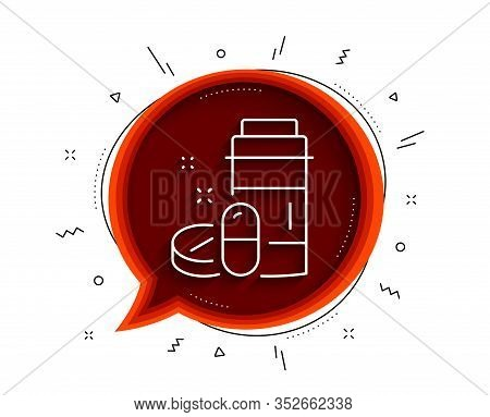 Medical Drugs Bottle Line Icon. Chat Bubble With Shadow. Medicine Pills Sign. Pharmacy Medication Sy