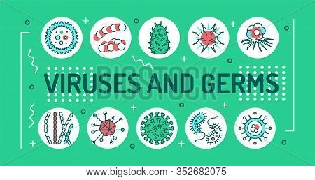 Viruses And Germs Word Lettering Typography. Microscopic Germ Cause Diseases. Infographics With Line