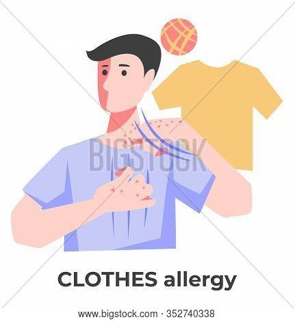Dermatitis Or Clothes Allergy, Man Itching Skin Rash