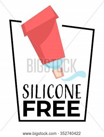 No Silicone Label Isolated Icon, Organic Product Badge