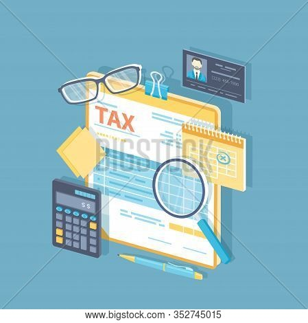 Payment Of Tax, Invoices, Checks Concept. Financial Calendar, Tax Form For The Clipboard, Magnifying