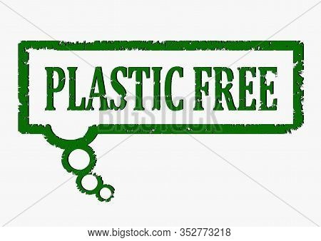 Scratched Stamp With The Words -  Plastic Free