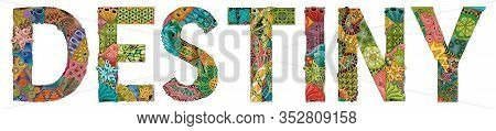 Female Name Destiny. Vector Decorative Zentangle Object