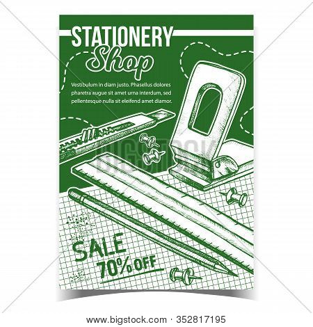 Stationery Shop Sale Advertising Poster Vector. Puncher, Ruler, Stationery Knife, Pencil And Pins On