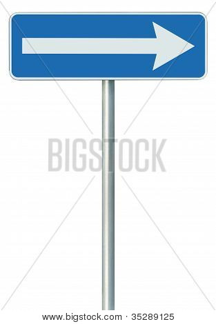 Right traffic route only direction sign turn pointer blue isolated roadside signage white arrow icon and frame roadsign grey pole post poster
