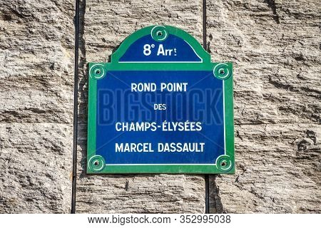 Rond Point Des Champs-elysees Marcel Dassault Street Sign In Paris, France