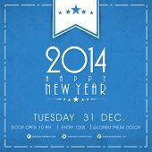 Happy New Year 2014 celebration flyer, banner, poster or invitation with stylish text on grungy blue background.  poster