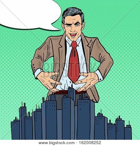 Pop Art Sinister Businessman Wants to Seize the City. Vector illustration