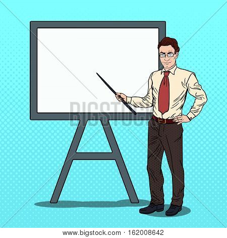 Pop Art Businessman with Pointer Stick and White Board. Vector illustration
