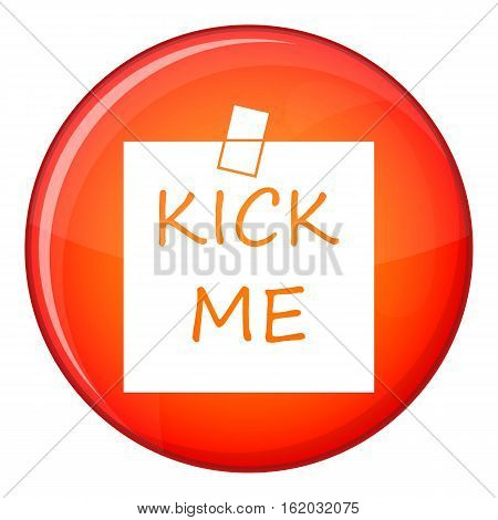 Inscription kick me icon in red circle isolated on white background vector illustration