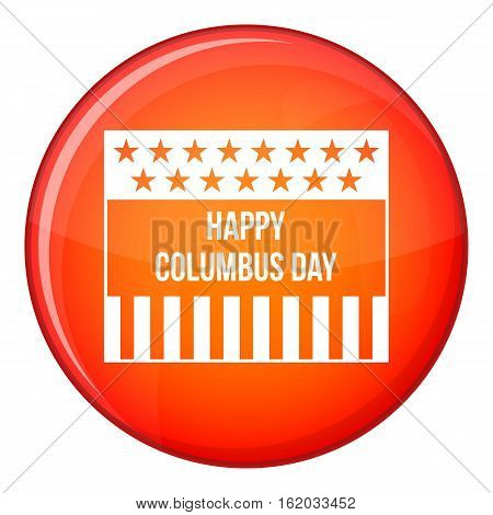 Happy Columbus day icon in red circle isolated on white background vector illustration