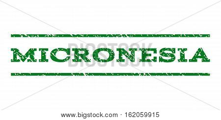 Micronesia watermark stamp. Text tag between horizontal parallel lines with grunge design style. Rubber seal stamp with dust texture. Vector green color ink imprint on a white background.