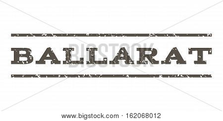 Ballarat watermark stamp. Text caption between horizontal parallel lines with grunge design style. Rubber seal stamp with scratched texture. Vector grey color ink imprint on a white background.