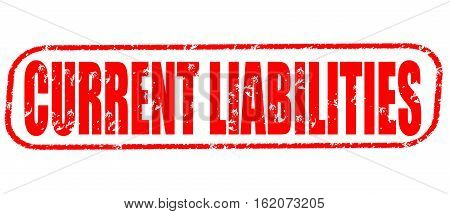 Current liabilities on the white background, red illustration