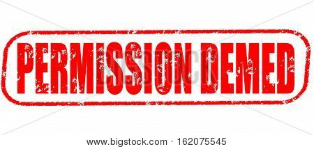 Permission demed on the white background, red illustration