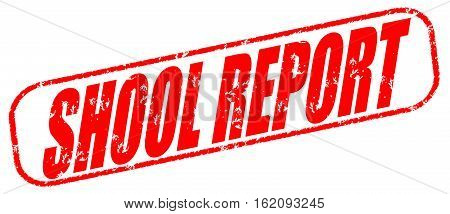 Shool report on the white background, red illustration