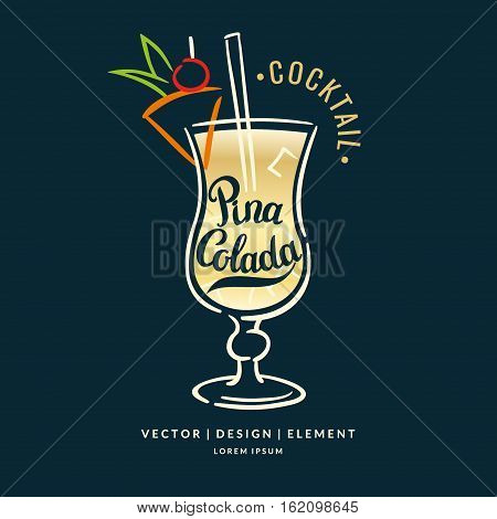 Modern hand drawn lettering label for alcohol cocktail Pina Colada. Calligraphy brush and ink. Handwritten inscriptions for layout and template. Vector illustration of text.