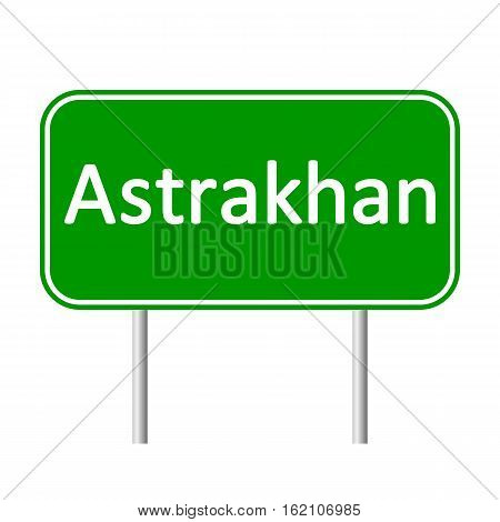 Astrakhan road sign isolated on white background.