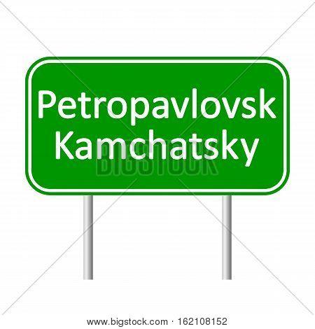 Petropavlovsk-Kamchatsky road sign isolated on white background.
