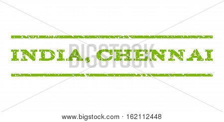 India, Chennai watermark stamp. Text tag between horizontal parallel lines with grunge design style. Rubber seal stamp with scratched texture. Vector eco green color ink imprint on a white background.