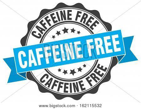 caffeine free. stamp. sign. seal. round. retro. ribbon