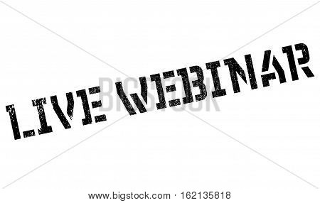 Live webinar stamp. Grunge design with dust scratches. Effects can be easily removed for a clean, crisp look. Color is easily changed.