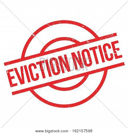 Eviction Notice rubber stamp. Grunge design with dust scratches. Effects can be easily removed for a clean, crisp look. Color is easily changed.