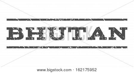 Bhutan watermark stamp. Text tag between horizontal parallel lines with grunge design style. Rubber seal stamp with scratched texture. Vector gray color ink imprint on a white background.