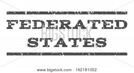 Federated States watermark stamp. Text caption between horizontal parallel lines with grunge design style. Rubber seal stamp with unclean texture. Vector gray color ink imprint on a white background.