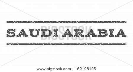 Saudi Arabia watermark stamp. Text caption between horizontal parallel lines with grunge design style. Rubber seal stamp with scratched texture. Vector gray color ink imprint on a white background.