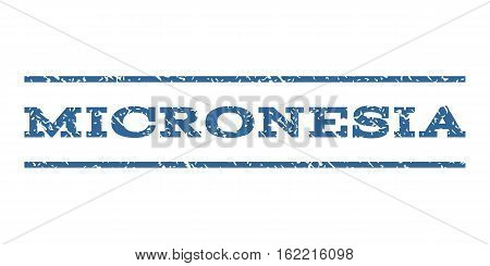 Micronesia watermark stamp. Text caption between horizontal parallel lines with grunge design style. Rubber seal stamp with dust texture. Vector cobalt color ink imprint on a white background.