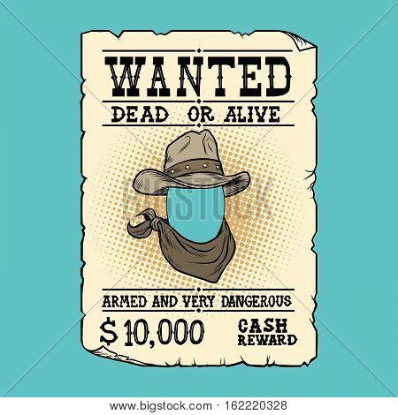Western ad wanted dead or alive, pop art retro vector illustration.