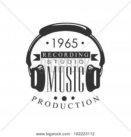 Music Record Studio Black And White Logo Template With Sound Recording Retro With Headphones Silhouette. Musical Producing Label Vintage Monochrome Emblem With Text Vector Illustration.